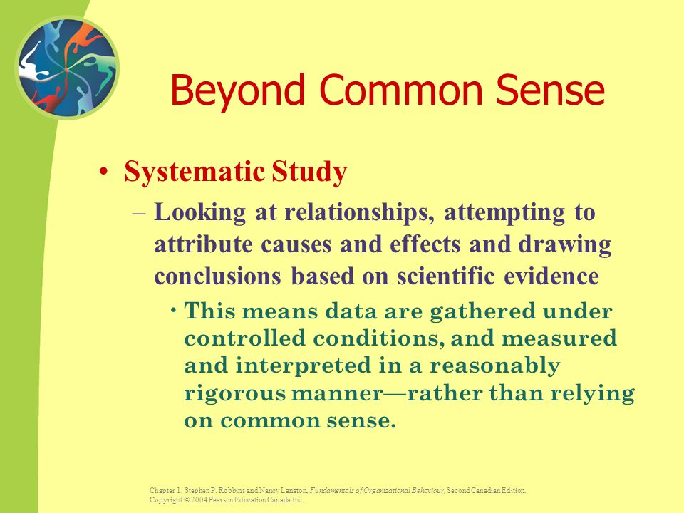 Beyond Common Sense Systematic Study