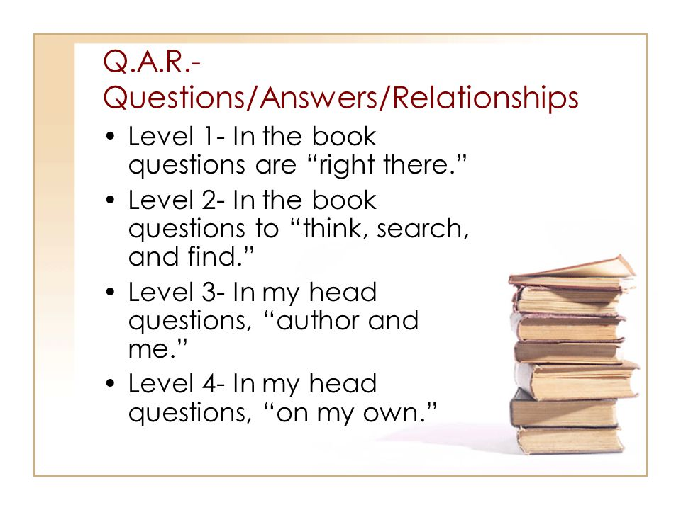 Q.A.R.- Questions/Answers/Relationships