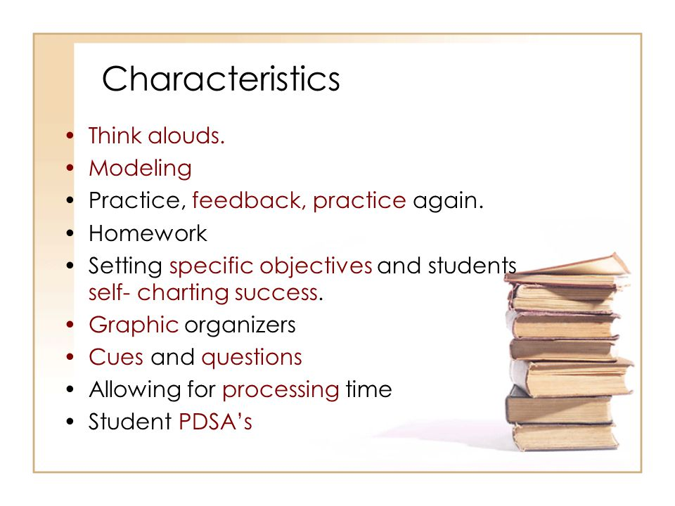 Characteristics Think alouds. Modeling
