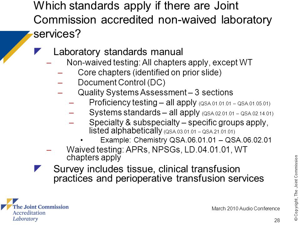 Which standards apply if there are Joint Commission accredited non-waived laboratory services