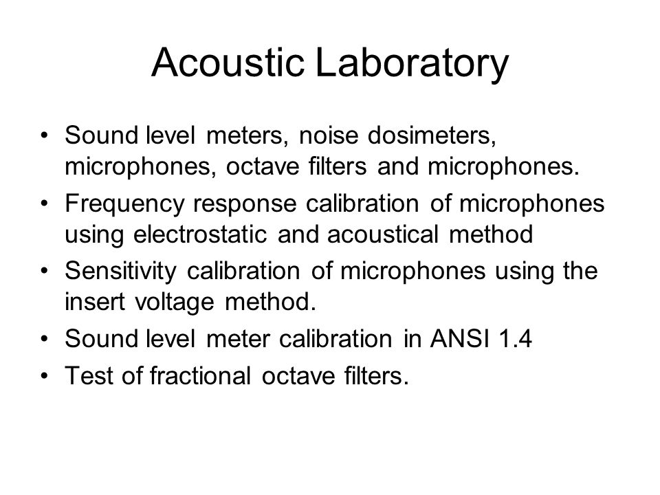 Acoustic Laboratory Sound level meters, noise dosimeters, microphones, octave filters and microphones.
