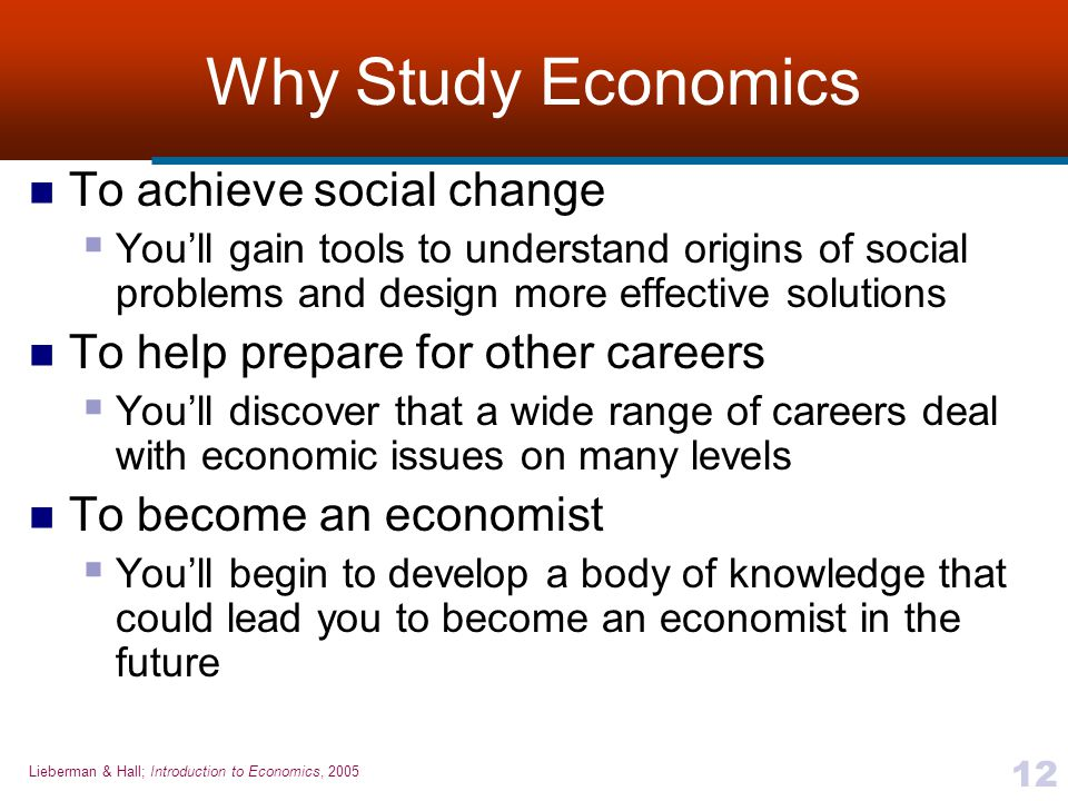 Why Study Economics To achieve social change