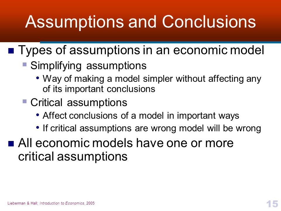 Assumptions and Conclusions