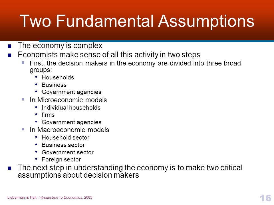Two Fundamental Assumptions