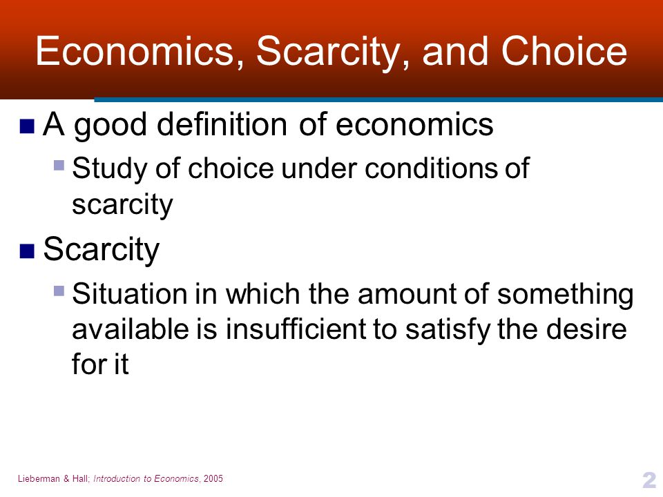 Economics, Scarcity, and Choice