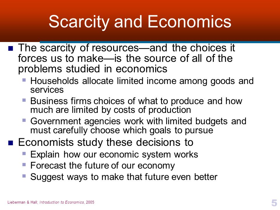 Scarcity and Economics