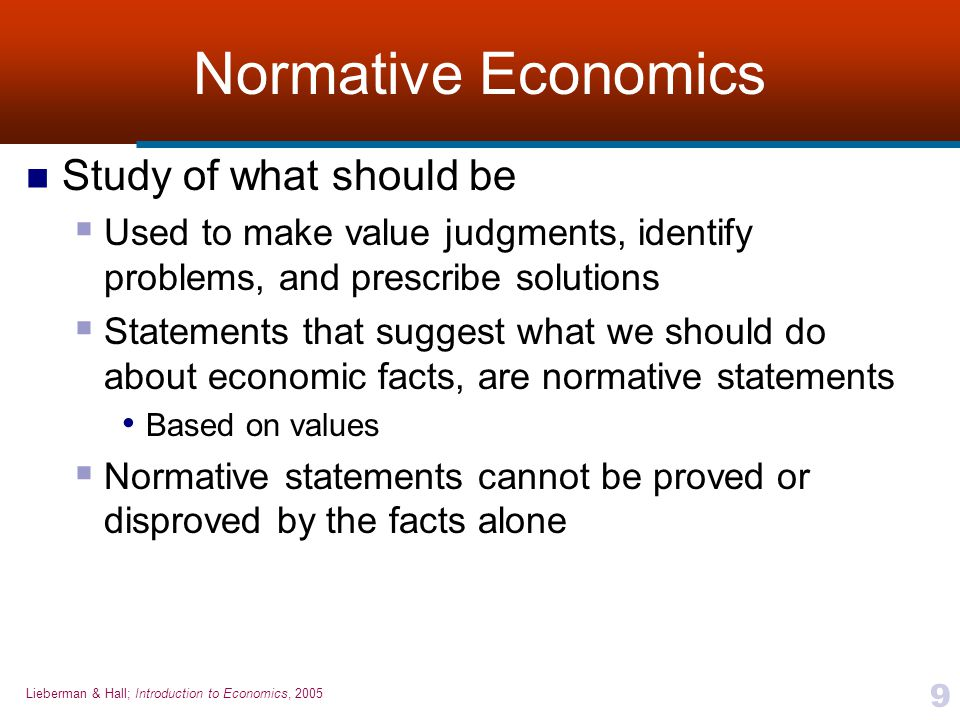 Normative Economics Study of what should be