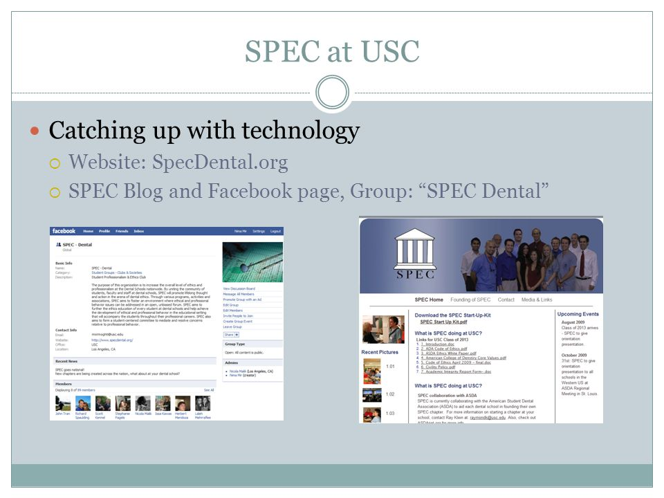 SPEC at USC Catching up with technology Website: SpecDental.org