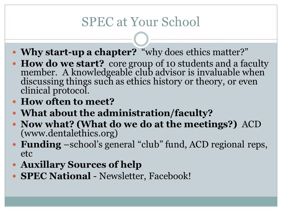 SPEC at Your School Why start-up a chapter why does ethics matter