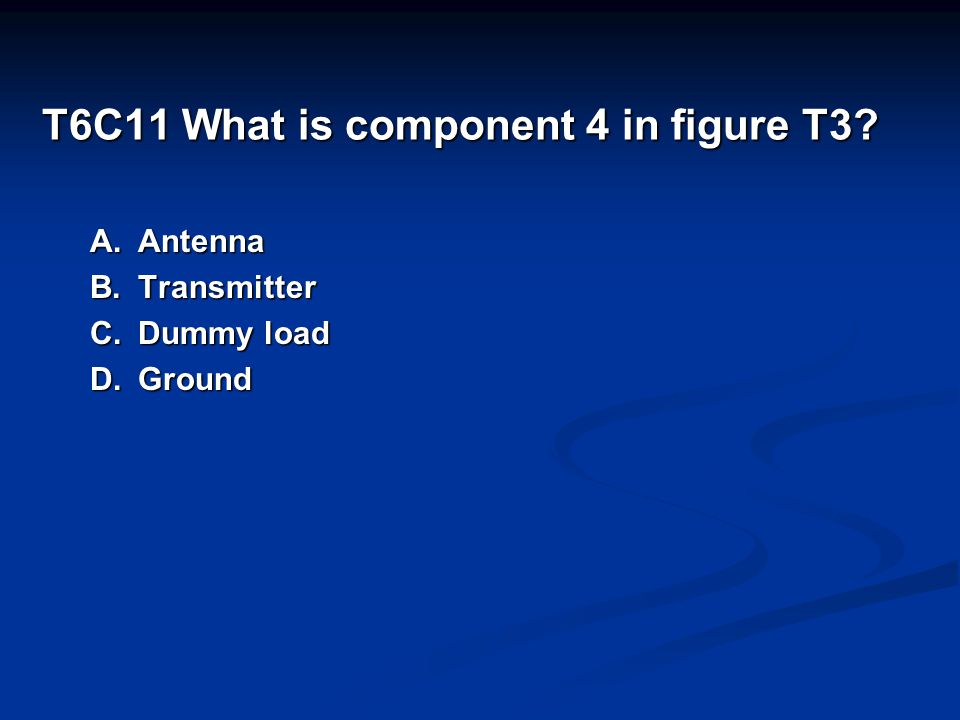 T6C11 What is component 4 in figure T3