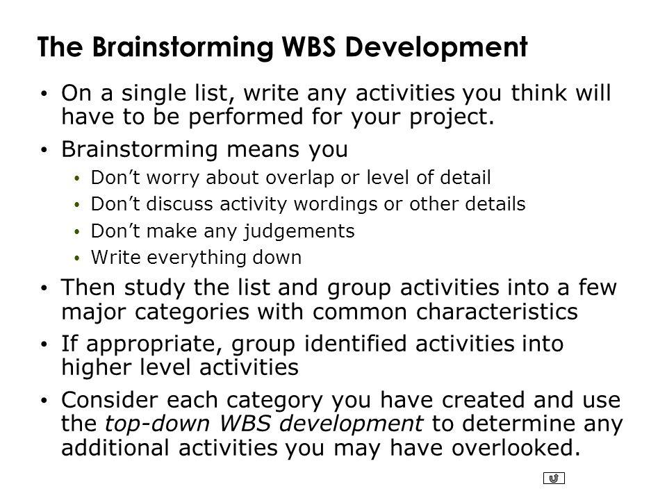 The Brainstorming WBS Development