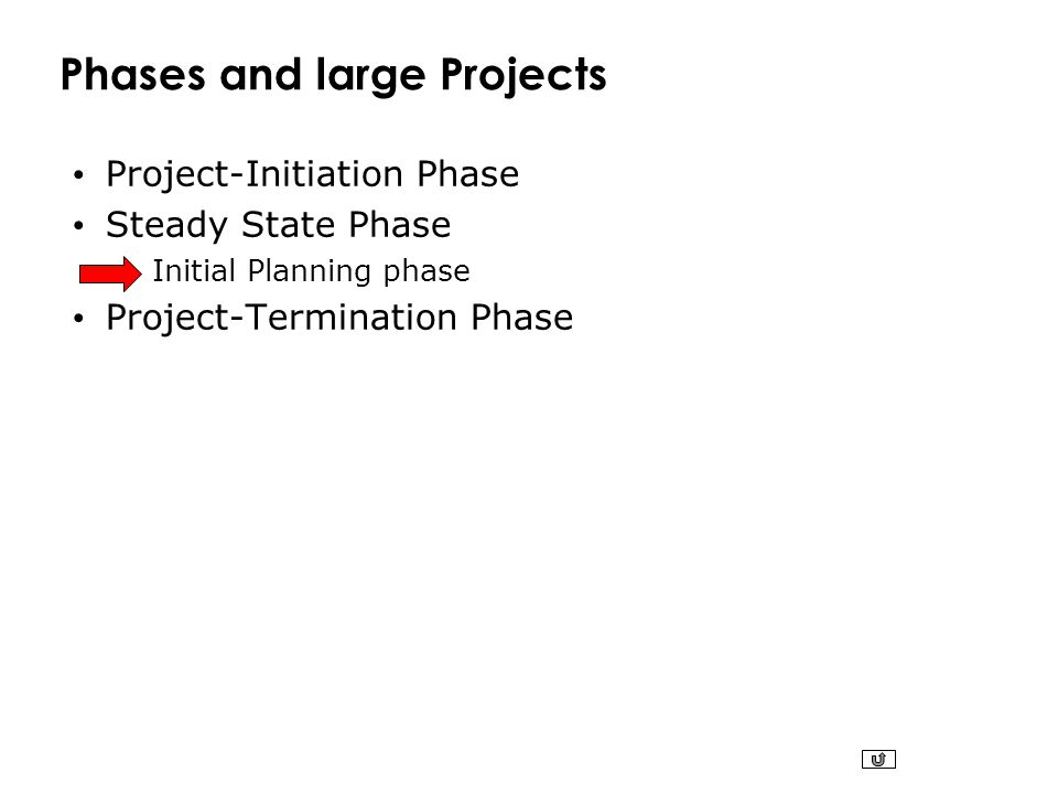 Phases and large Projects
