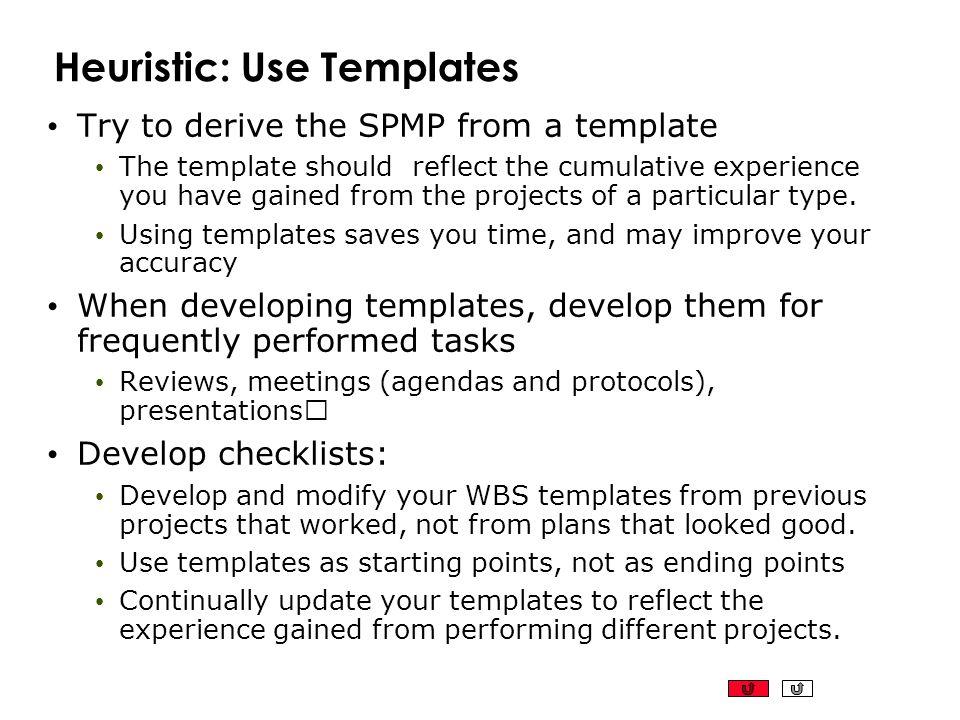 Heuristic: Use Templates