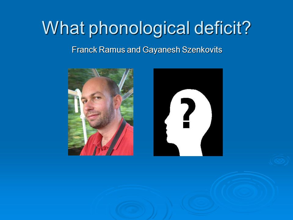What phonological deficit