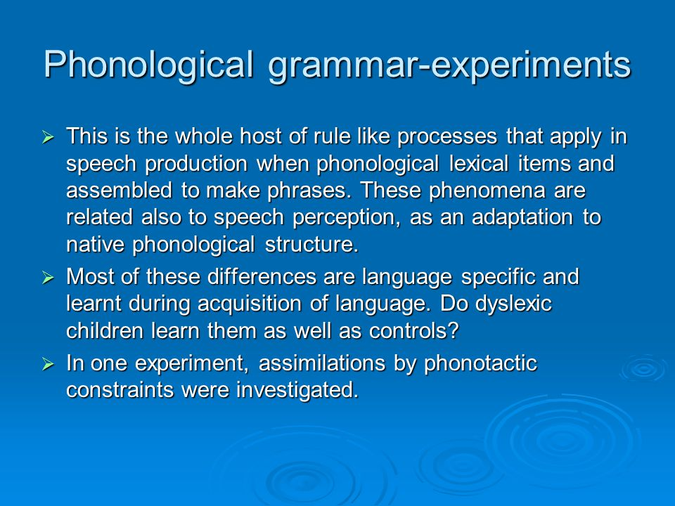 Phonological grammar-experiments
