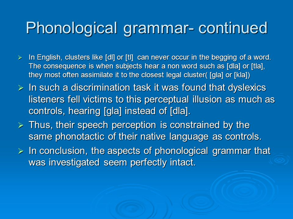 Phonological grammar- continued