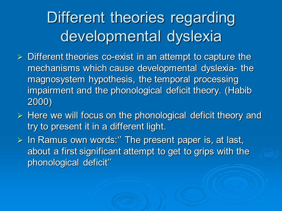 Different theories regarding developmental dyslexia