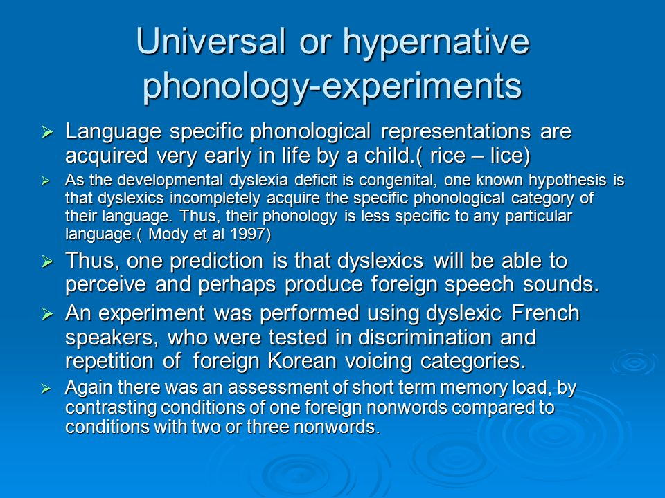 Universal or hypernative phonology-experiments