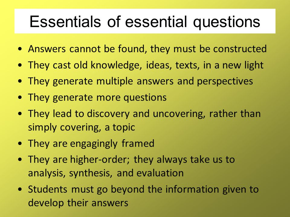 Essentials of essential questions