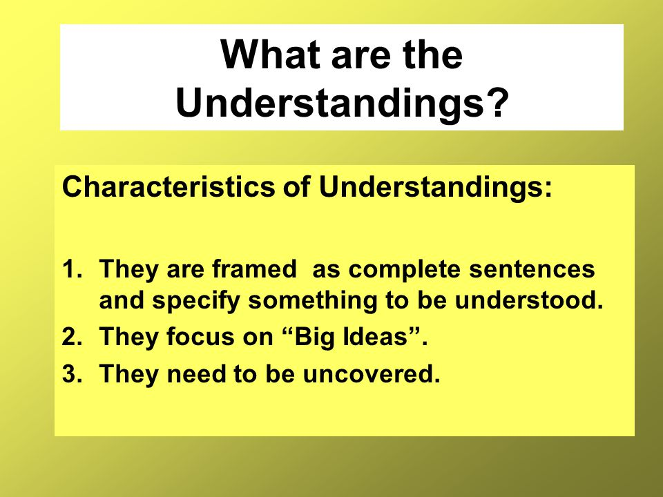 What are the Understandings