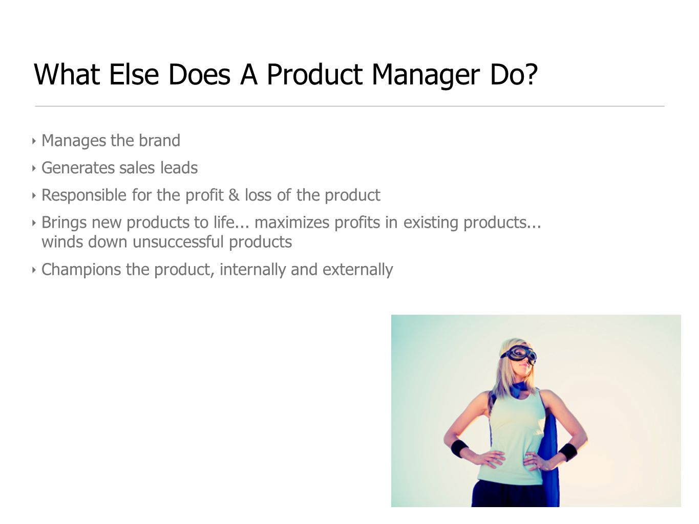 What Else Does A Product Manager Do