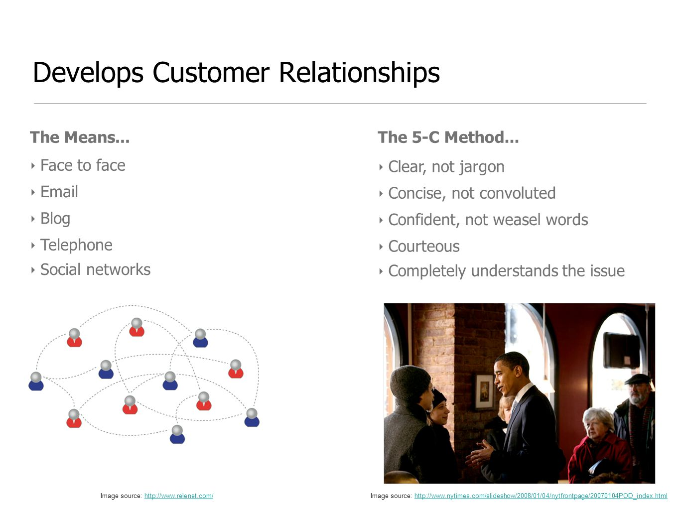 Develops Customer Relationships