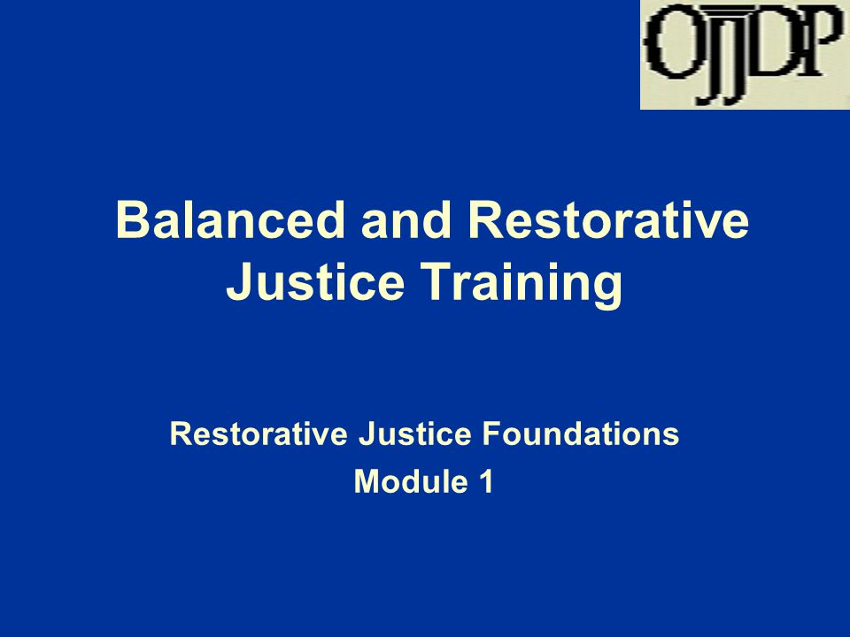 Balanced and Restorative Justice Training