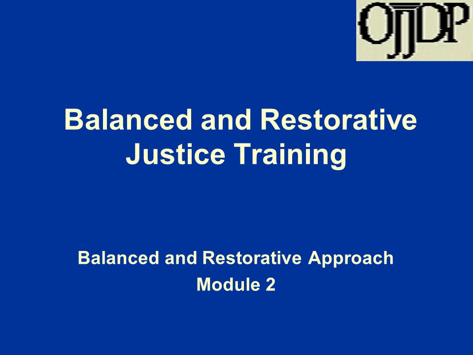 Balanced and Restorative Justice Training