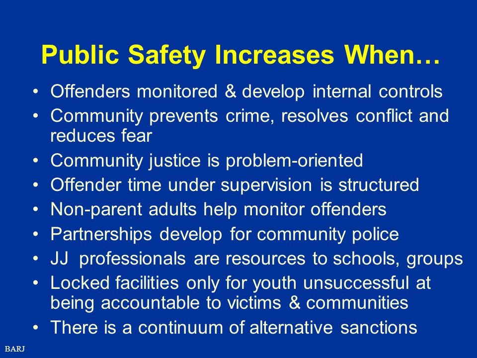 Public Safety Increases When…