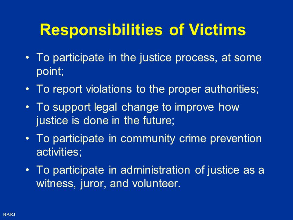 Responsibilities of Victims