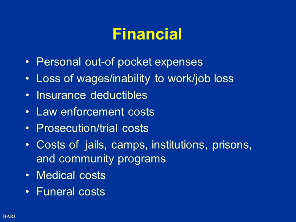 Financial Personal out-of pocket expenses