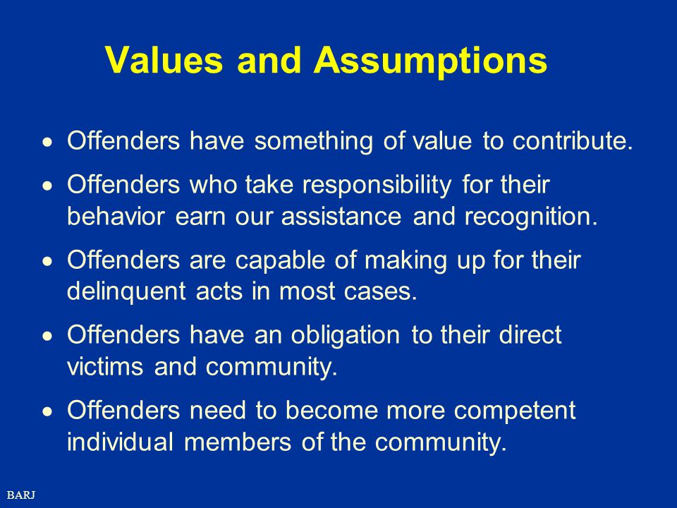Values and Assumptions