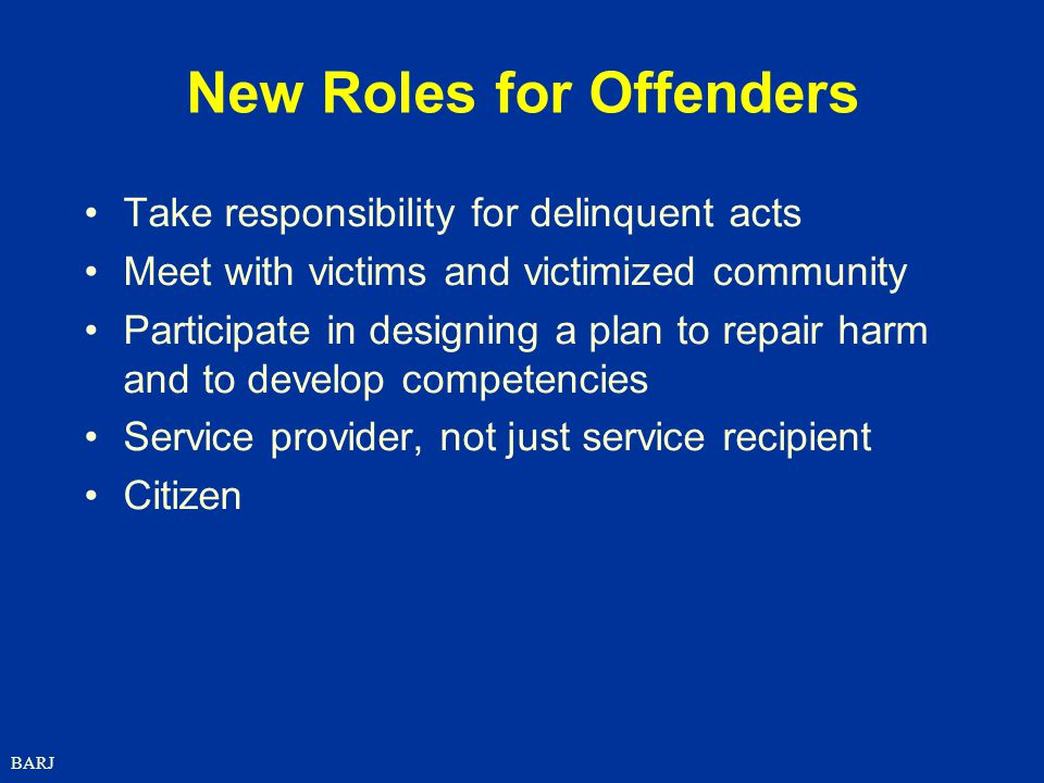New Roles for Offenders