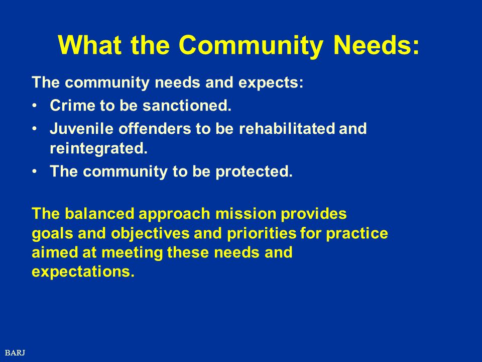 What the Community Needs:
