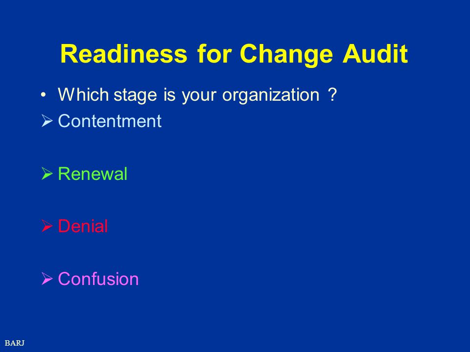 Readiness for Change Audit
