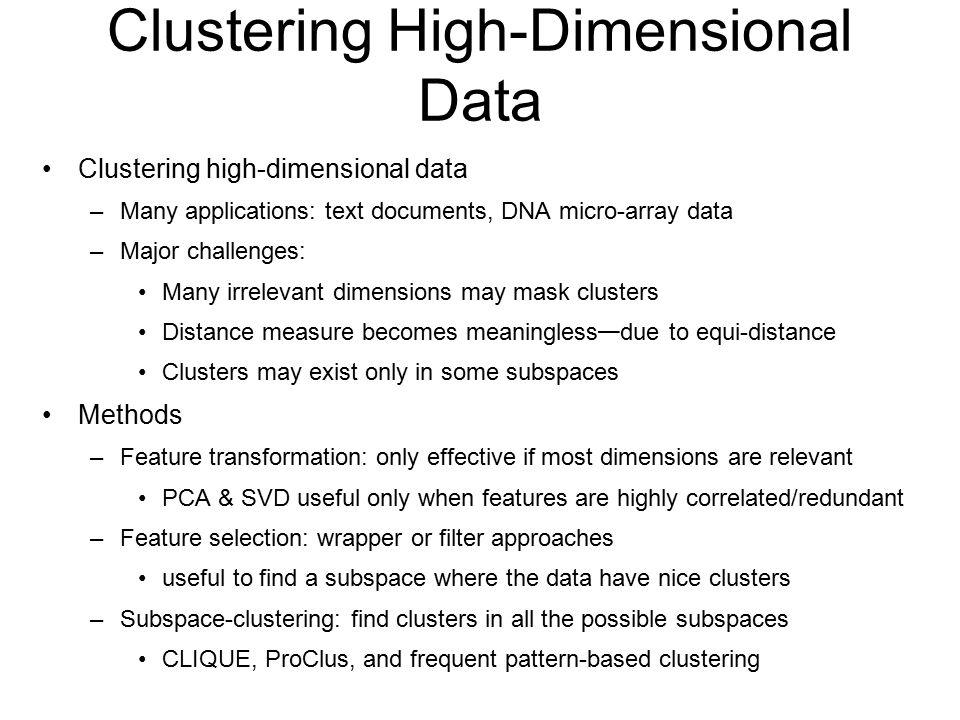 Clustering High-Dimensional Data