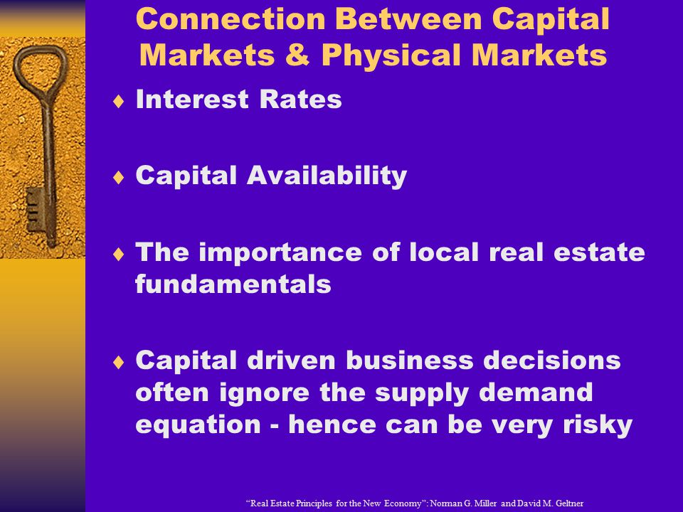 Connection Between Capital Markets & Physical Markets