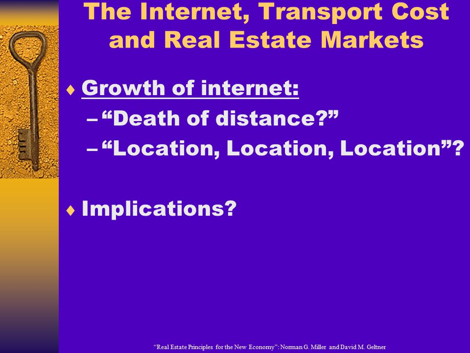 The Internet, Transport Cost and Real Estate Markets