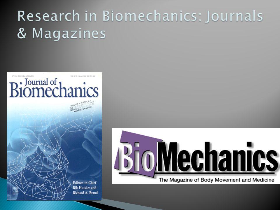 Research in Biomechanics: Journals & Magazines