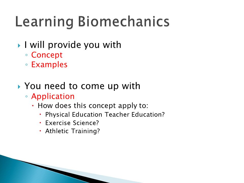 Learning Biomechanics