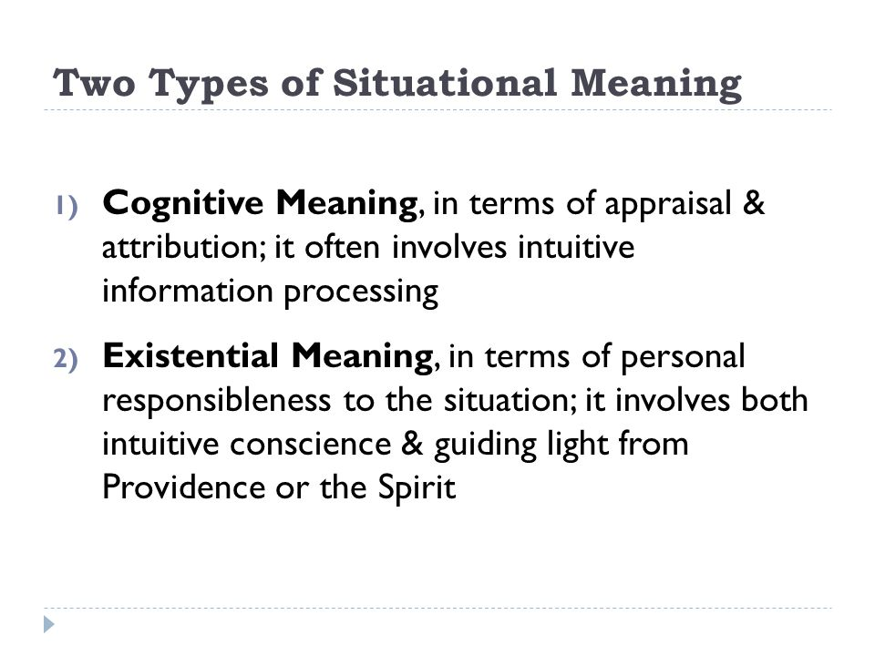 Two Types of Situational Meaning