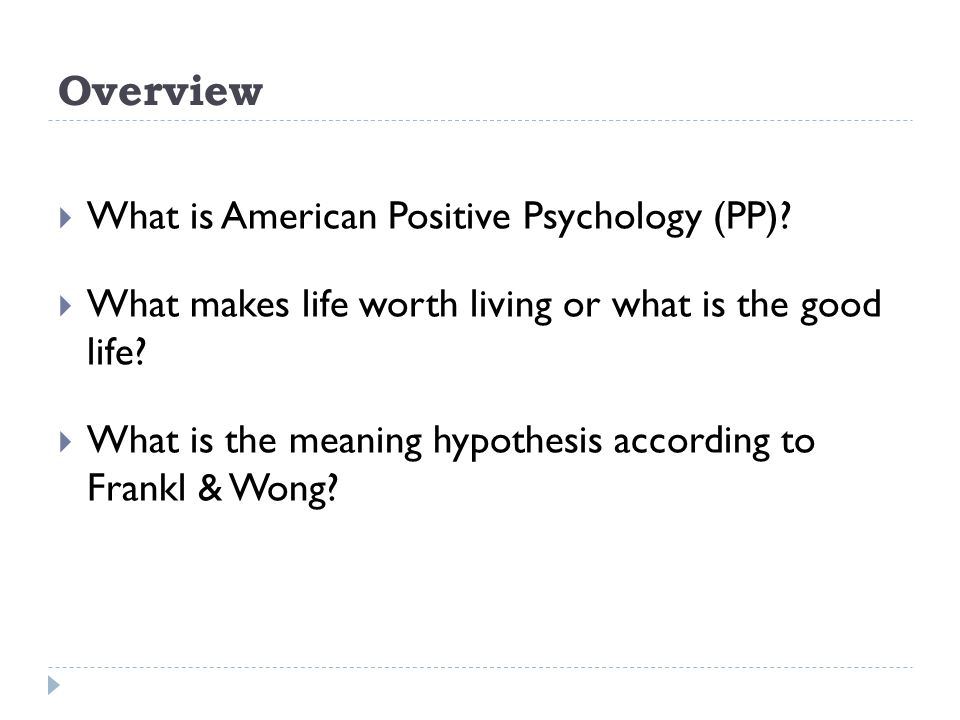 Overview What is American Positive Psychology (PP)