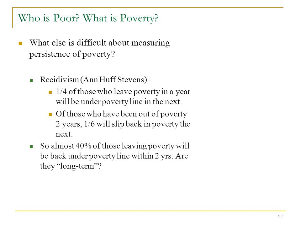 Who is Poor What is Poverty