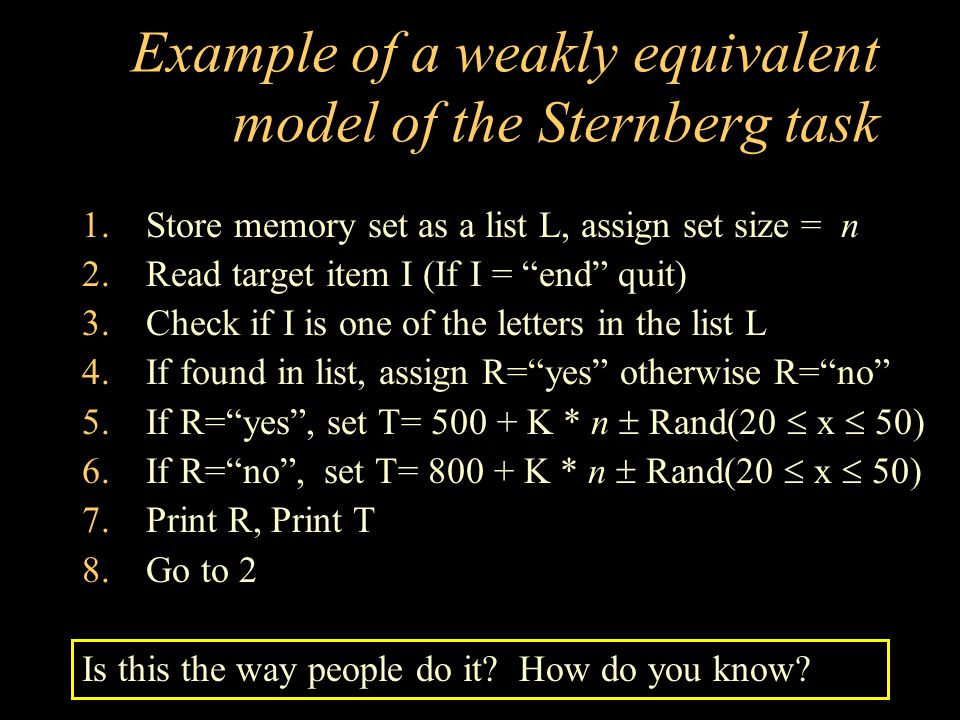 Example of a weakly equivalent model of the Sternberg task