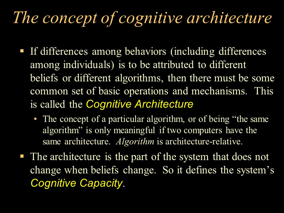 The concept of cognitive architecture