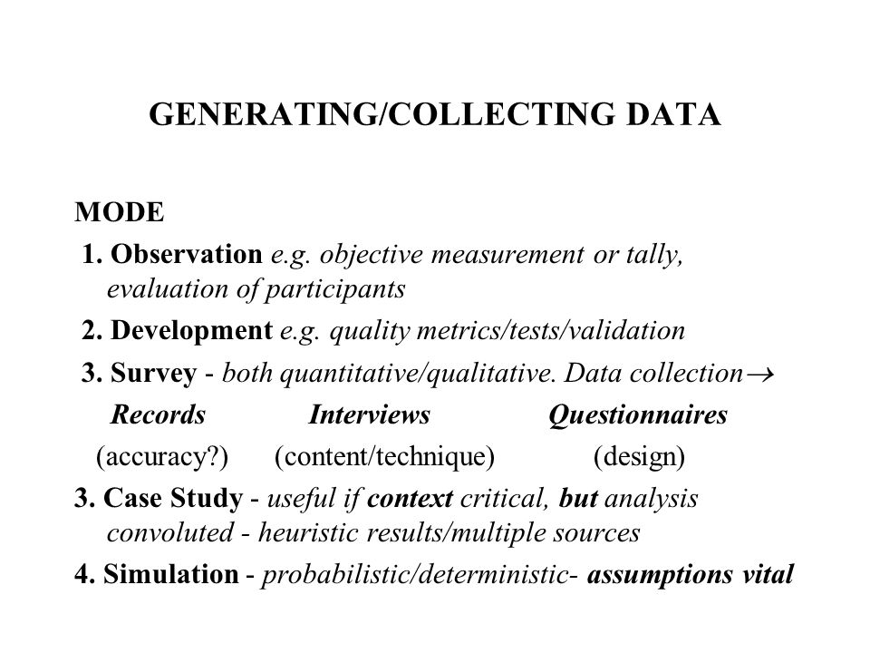 GENERATING/COLLECTING DATA
