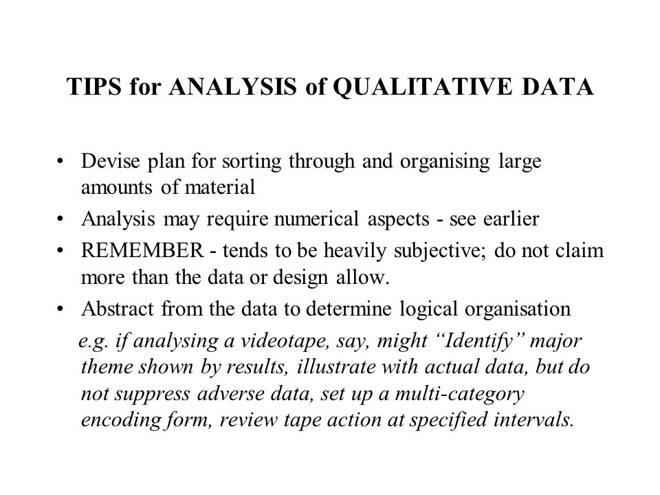 TIPS for ANALYSIS of QUALITATIVE DATA