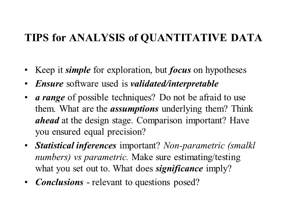 TIPS for ANALYSIS of QUANTITATIVE DATA