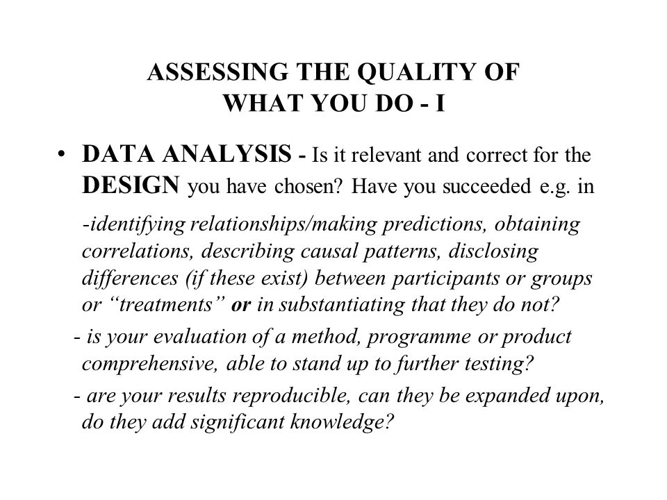 ASSESSING THE QUALITY OF WHAT YOU DO - I