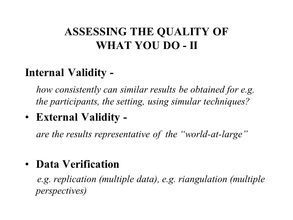 ASSESSING THE QUALITY OF WHAT YOU DO - II